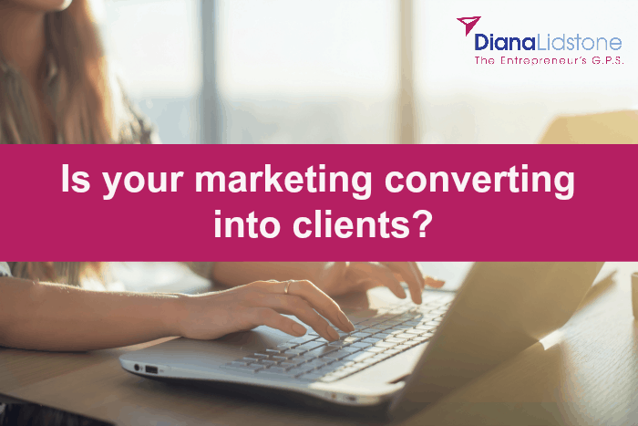 If your marketing isn't bringing you clients, why?