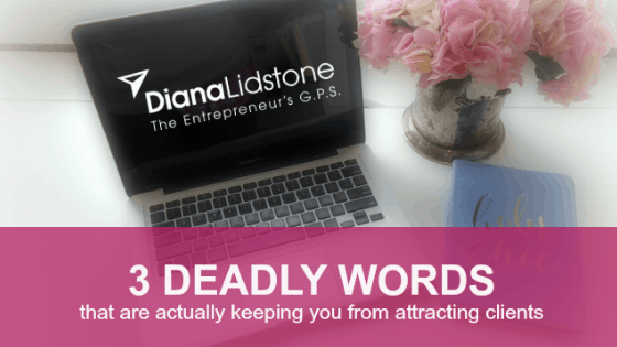3 Deadly Words!