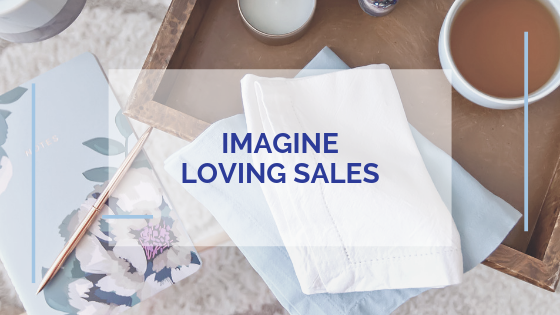 Imagine Loving Sales ?
