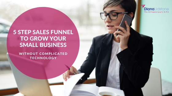 5 Step Sales Funnel to Grow Your Small Business