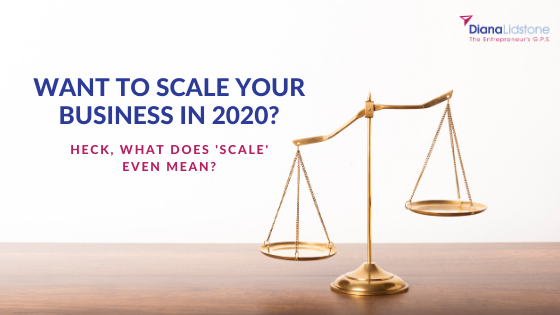 Want to Scale Your Business in 2020?
