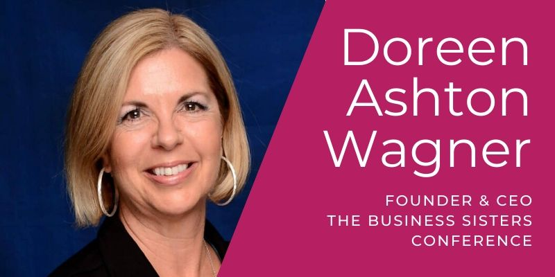 Doreen Wagner, Founder and CEO of The Business Sisters Conference