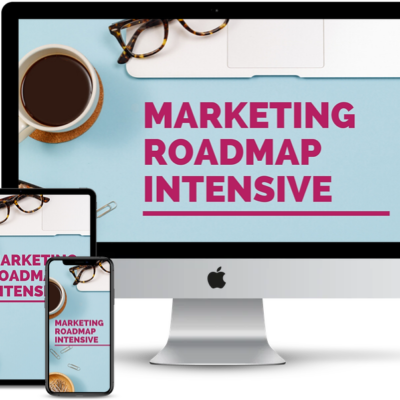 Marketing Roadmap Intensive