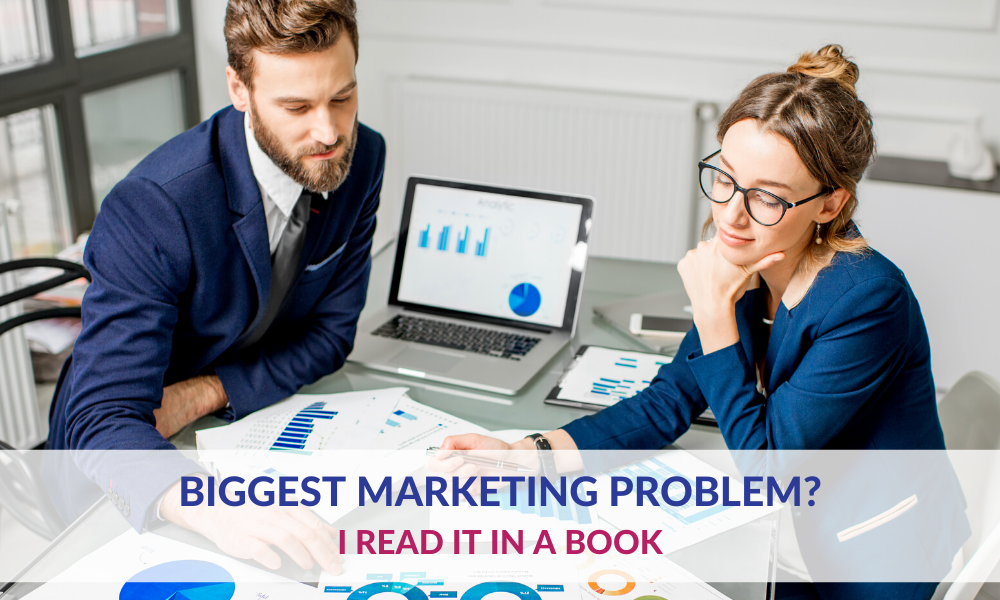 Biggest Marketing Problem?