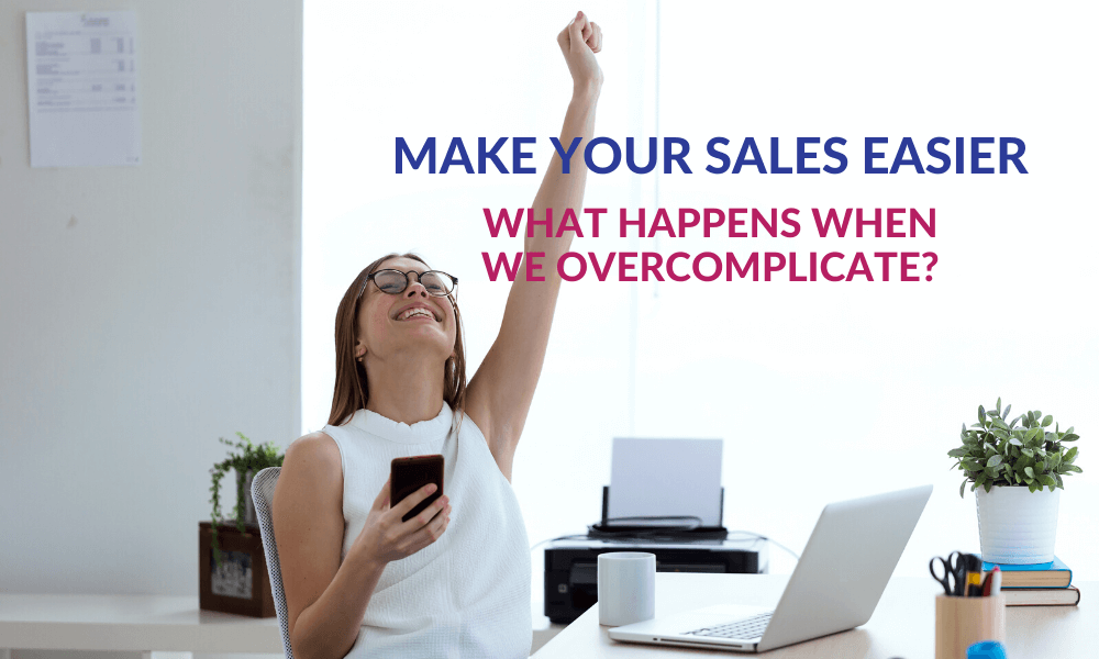 Make Your Sales Easier