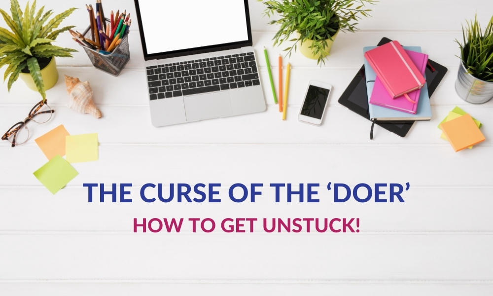 The Curse of the 'Doer'